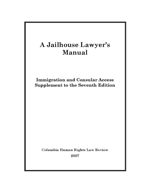 A Jailhouse Lawyers Manual Immigration And Consular Access