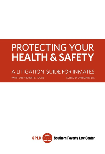 Protecting Your Health And Safety A Litigation Guide For Inmates