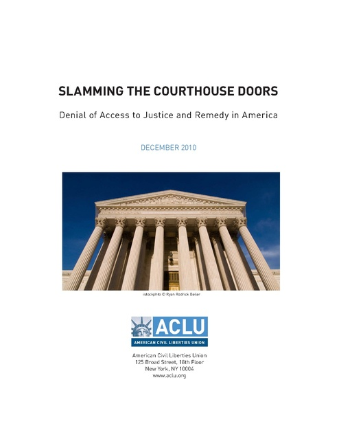 Slamming the Courthouse Doors - Denial of Access to Justice