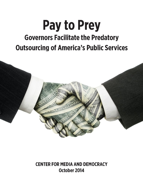 Pay To Prey Report On The Privatization Of Public Services Center