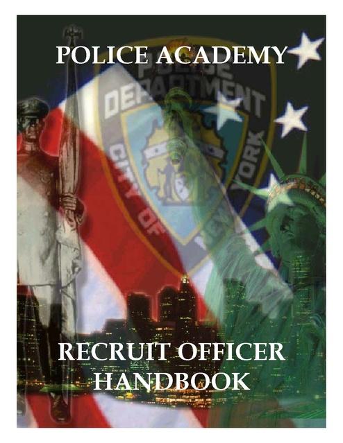 Police Academy Recruit Officer Handbook New York Police