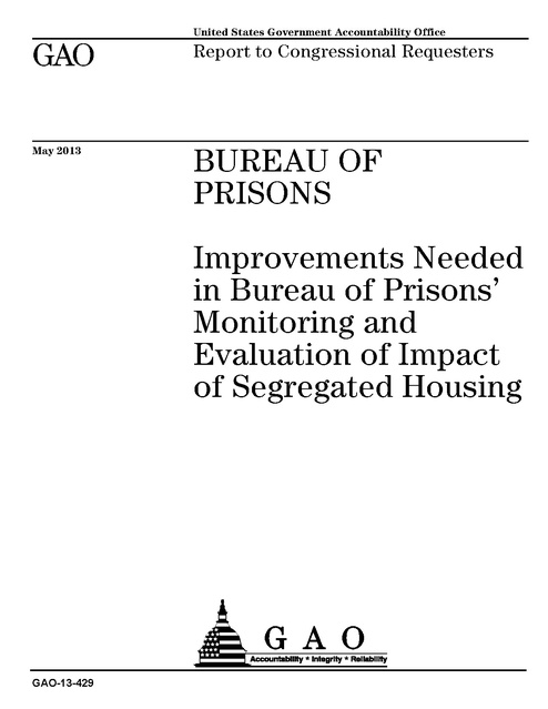 Gao Improvements Needed Bop Monitoring of Solitary Confinement May