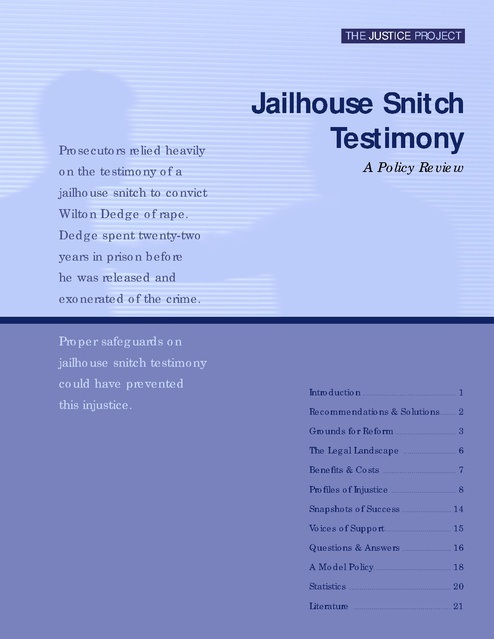 Policy Review Re Jailhouse Snitch Testimony, The Justice