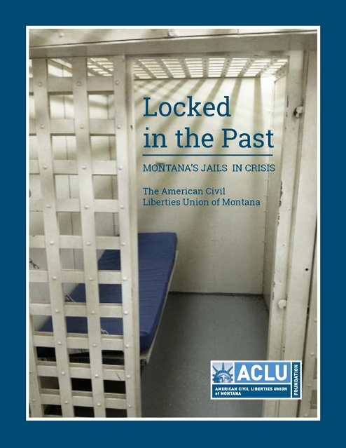 Locked in the Past, Report on Montana Jail System, | Prison Legal News