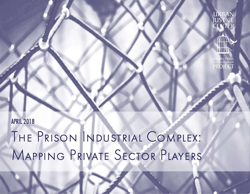 The Prison Industrial Complex: Mapping Private Sector