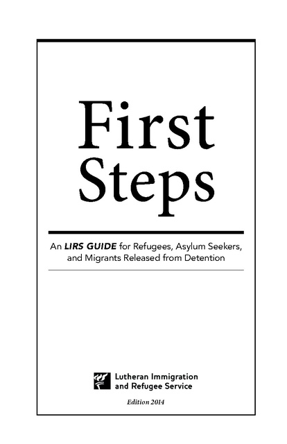 First Steps - An LIRS Guide for Refugees, Asylum Seekers, and